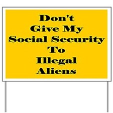 Illegal Alien Yard Sign