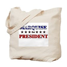 MARQUISE for president Tote Bag