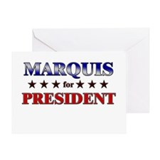MARQUIS for president Greeting Card