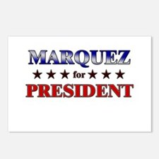 MARQUEZ for president Postcards (Package of 8)