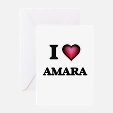 I Love Amara Greeting Cards