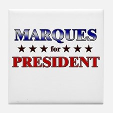 MARQUES for president Tile Coaster