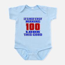 It's Not Easy Making 100 Infant Bodysuit