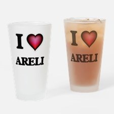 I Love Areli Drinking Glass