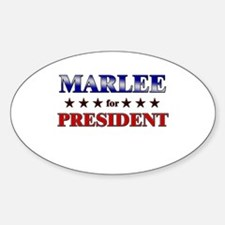 MARLEE for president Oval Decal