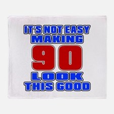 It's Not Easy Making 90 Throw Blanket