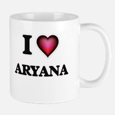 I Love Aryana Mugs
