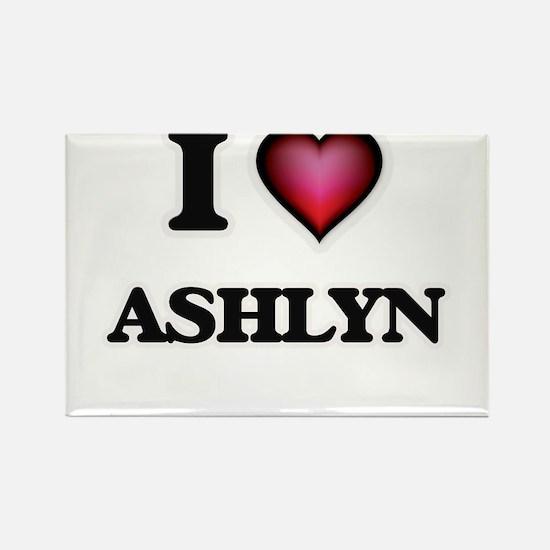 I Love Ashlyn Magnets