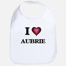 I Love Aubrie Bib