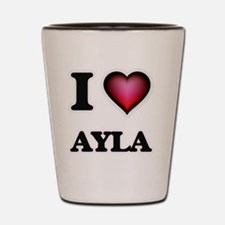 I Love Ayla Shot Glass