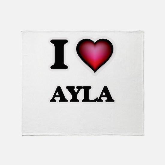 I Love Ayla Throw Blanket