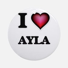 I Love Ayla Round Ornament