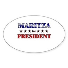 MARITZA for president Oval Decal