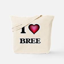 I Love Bree Tote Bag