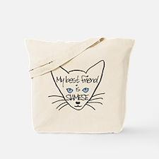 My Best Friend Is Siamese Tote Bag