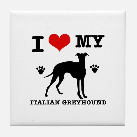 I Love My Italian Greyhound Tile Coaster