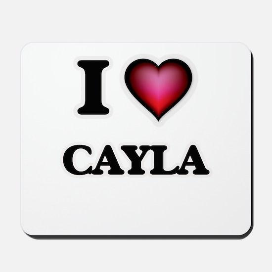 I Love Cayla Mousepad