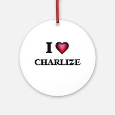 I Love Charlize Round Ornament