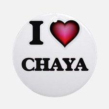 I Love Chaya Round Ornament