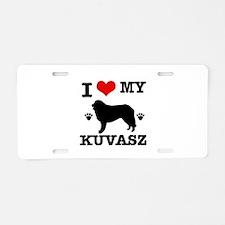 I Love My Kuvasz Aluminum License Plate