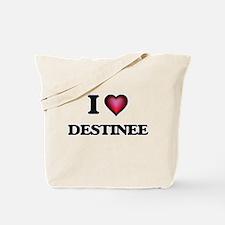 I Love Destinee Tote Bag