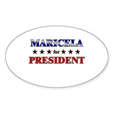 MARICELA for president Oval Decal