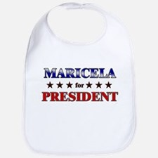 MARICELA for president Bib