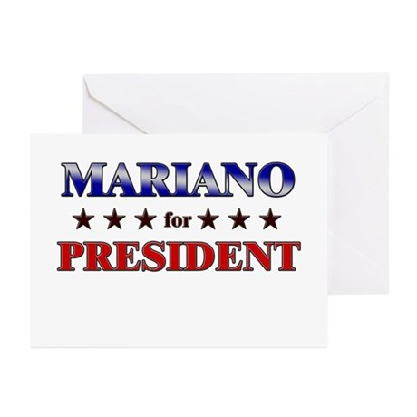 MARIANO for president Greeting Cards (Pk of 20)