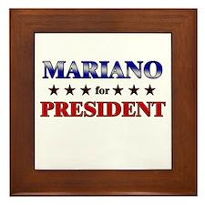 MARIANO for president Framed Tile