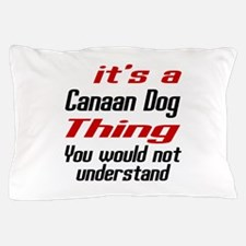 Canaan Dog Thing Designs Pillow Case
