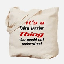 Cairn Terrier Thing Dog Designs Tote Bag