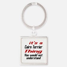 Cairn Terrier Thing Dog Designs Square Keychain