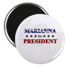 MARIANNA for president Magnet