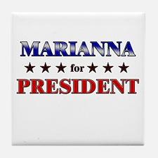MARIANNA for president Tile Coaster