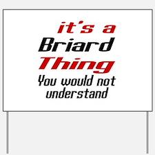 Briard Thing Dog Designs Yard Sign