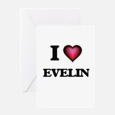 I Love Evelin Greeting Cards