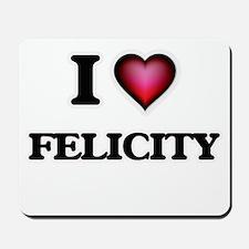I Love Felicity Mousepad