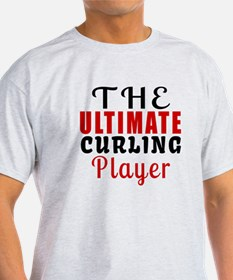 The Ultimate Curling Player T-Shirt