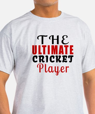 The Ultimate Cricket Player T-Shirt