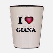 I Love Giana Shot Glass