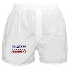 MARIAM for president Boxer Shorts
