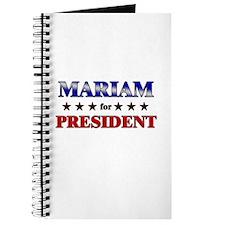 MARIAM for president Journal