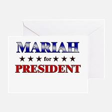 MARIAH for president Greeting Card