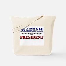 MARIAH for president Tote Bag