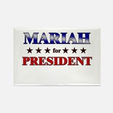 MARIAH for president Rectangle Magnet