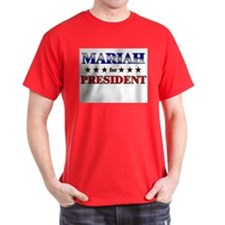 MARIAH for president T-Shirt