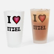 I Love Itzel Drinking Glass