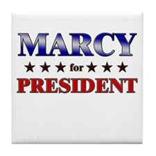 MARCY for president Tile Coaster