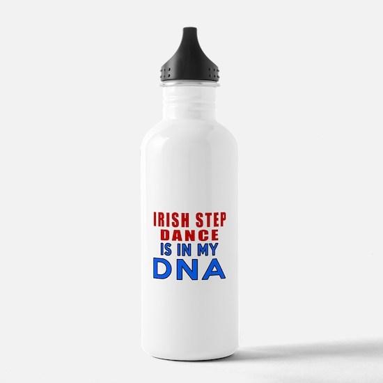 Irish Step Dance Is In Water Bottle