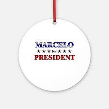 MARCELO for president Ornament (Round)